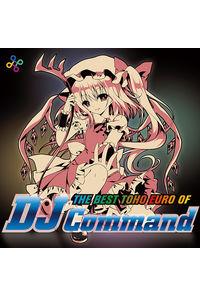 THE BEST TOHO EURO OF DJ Command