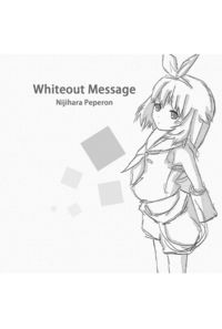 Whiteout Message