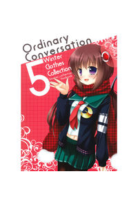 Ordinary conversation5 -Winter Clothes Collection-