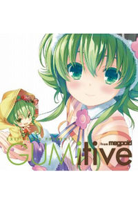 (CD)EXIT TUNES PRESENTS GUMitive from Megpoid (Vocaloid)