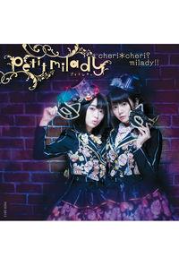 (CD)petit milady 2nd Album「cheri*cheri?milady!!」(初回限定盤B)(CD+Blu-ray)