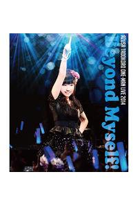 (BD)田所あずさワンマンライブ2014 -Beyond Myself!- Live Blu-ray Disc