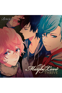 (CD)B-PROJECT:THRIVE 2ndシングル「Maybe Love」