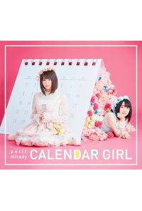 (CD)CALENDAR GIRL(初回限定盤A)/petit milady