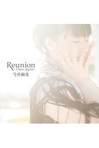 (CD)PS Vitaソフト「プラスティック・メモリーズ」エンディングテーマ Reunion ~Once Again~(通常盤)/今井麻美