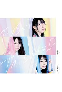 (CD)TAILWIND(DVD付初回生産限定盤)/TrySail