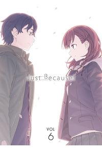 (DVD)Just Because! 第6巻(初回限定版)