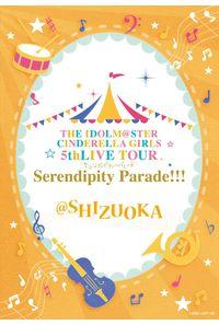 (BD)THE IDOLM@STER CINDERELLA GIRLS 5thLIVE TOUR Serendipity Parade!!!@SHIZUOKA