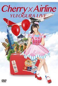 (DVD)小倉 唯 LIVE 「Cherry×Airline」